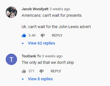 "Comment from Jacob Woodyatt that reads ""Americans: can't wait for presents, Uk: can't wait for the John Lewis advert"""